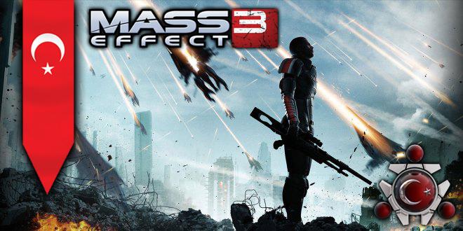 Mass Effect 3 Türkçe Yama Çalışması Hakkında