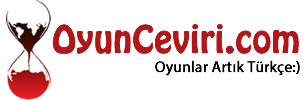 Oyun Çeviri | OyunCeviri.com